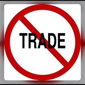 Other - No more trades!